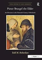Pieter Bruegel the Elder (Visual Culture in Early Modernity)