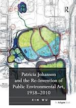 Patricia Johanson and the Re-Invention of Public Environmental Art, 1958-2010