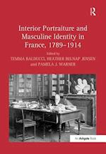 Interior Portraiture and Masculine Identity in France, 1789 1914