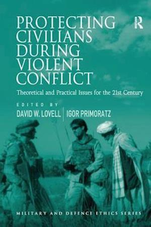Protecting Civilians During Violent Conflict