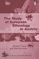 The Study of European Ethnology in Austria (Progress in European Ethnology)