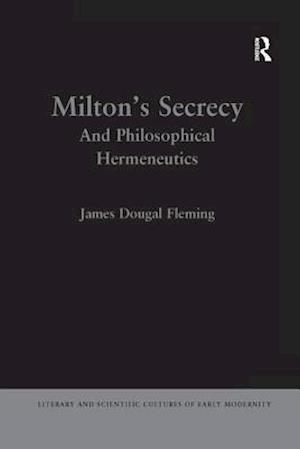 Milton's Secrecy