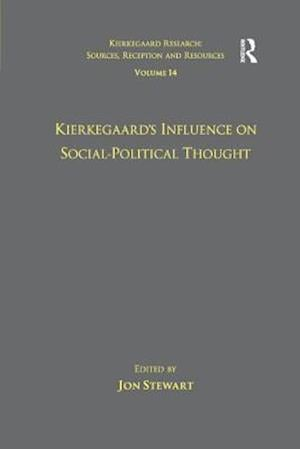 Bog, paperback Volume 14: Kierkegaard's Influence on Social-Political Thought af Dr. Jon Stewart