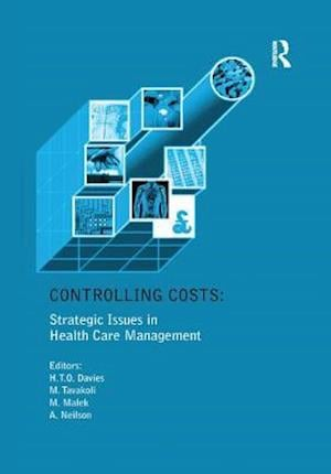 Controlling Costs: Strategic Issues in Health Care Management