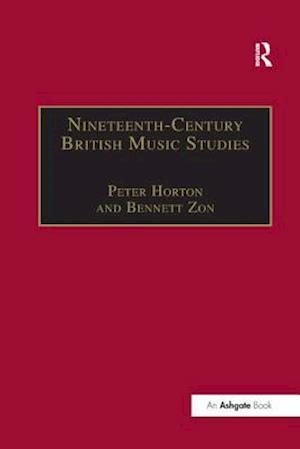 Nineteenth-Century British Music Studies