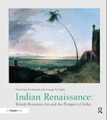 Indian Renaissance (British Art and Visual Culture Since 1750 New Readings)