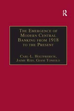 Bog, paperback The Emergence of Modern Central Banking from 1918 to the Present af Carl-L. Holtfrerich