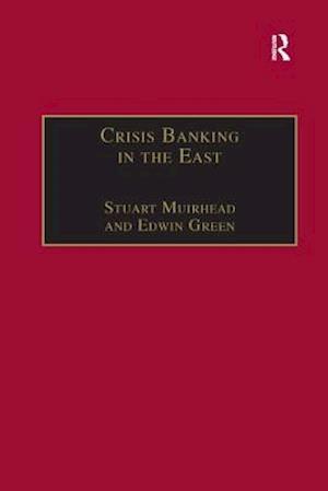 Bog, paperback Crisis Banking in the East af Stuart Muirhead