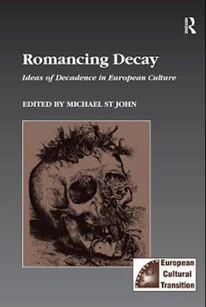 Bog, paperback Romancing Decay af Michael St John