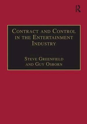 Bog, paperback Contract and Control in the Entertainment Industry af Steve Greenfield