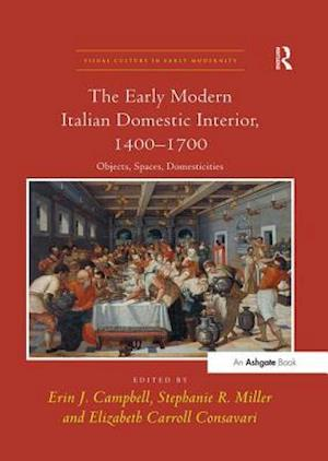 The Early Modern Italian Domestic Interior, 1400-1700
