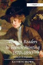 Women Readers in French Painting 1870 1890