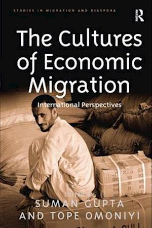 The Cultures of Economic Migration