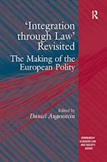 'Integration Through Law' Revisited