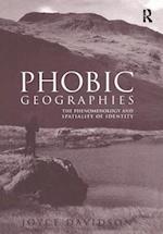 Phobic Geographies