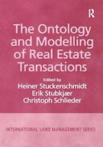 The Ontology and Modelling of Real Estate Transactions (International Land Management Series)