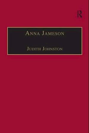 Bog, hæftet Anna Jameson : Victorian, Feminist, Woman of Letters af Judith Johnston