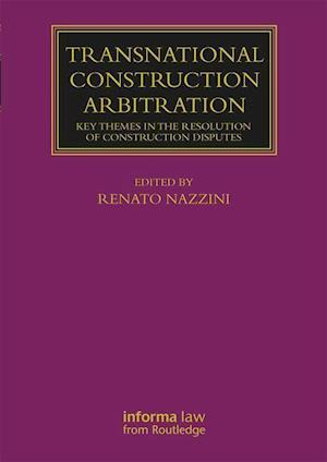 Transnational Construction Arbitration
