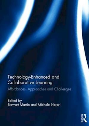 Bog, hardback Technology-Enhanced and Collaborative Learning af Michele Notari