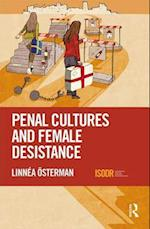 Penal Cultures and Female Desistance (International Series on Desistance and Rehabilitation)