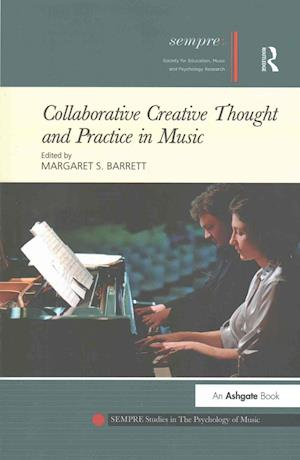 Collaborative Creative Thought and Practice in Music