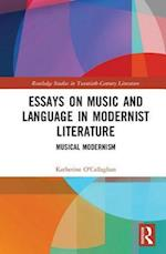 Music and Language in Modernist Literature (Routledge Studies in Twentieth-Century Literature)