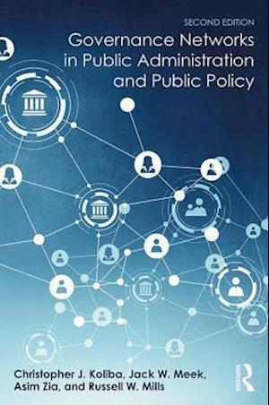 Bog, hardback Governance Networks in Public Administration and Public Policy af Christopher Koliba