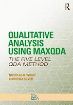 Qualitative Analysis Using MAXQDA (Developing Qualitative Inquiry)
