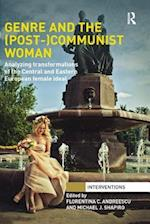 Genre and the (Post-)Communist Woman
