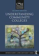 Understanding Community Colleges (Core Concepts in Higher Education)