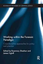 Working Within the Forensic Paradigm