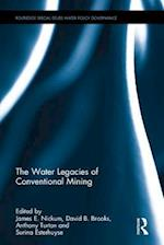 The Water Legacies of Conventional Mining (Routledge Special Issues on Water Policy and Governance)