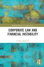 Corporate Law and Financial Instability (Routledge Research in Corporate Law)