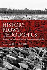 History Flows through Us (PSYCHOANALYTIC INQUIRY BOOK SERIES)