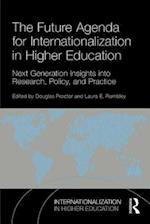 The Future Agenda for Internationalization in Higher Education (Internationalization in Higher Education Series)
