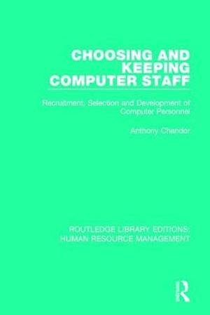 Choosing and Keeping Computer Staff