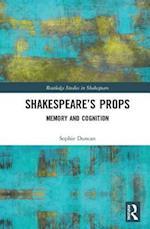 Shakespeare's Props (Routledge Studies in Shakespeare)