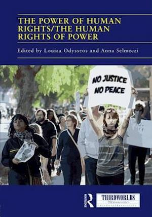 Bog, hardback The Power of Human Rights/The Human Rights of Power af Louiza Odysseos