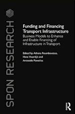 Funding and Financing Transport Infrastructure (Spon Research)
