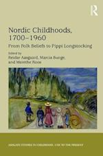 Nordic Childhoods 1700-1960 (Studies in Childhood 1700 to the Present)