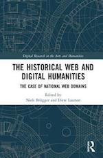 The Historical Web and Digital Humanities (Digital Research in the Arts and Humanities)