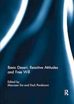 Basic Desert, Reactive Attitudes and Free Will