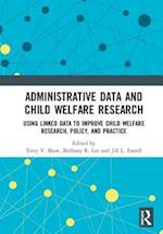 Administrative Data and Child Welfare Research