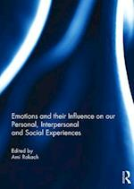 Emotions and their influence on our personal, interpersonal and social experiences
