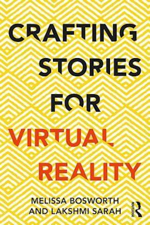 Crafting Stories for Virtual Reality