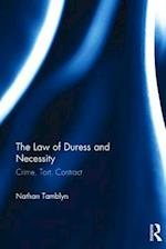 The Law of Duress and Necessity