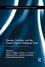 Gender, Nutrition, and the Human Right to Adequate Food (Routledge Research in Gender and Society)