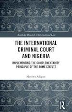 The International Criminal Court and Nigeria (Routledge Research in International Law)