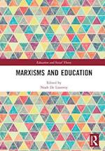 Marxisms and Education (Education and Social Theory)