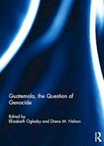 Guatemala, the Question of Genocide